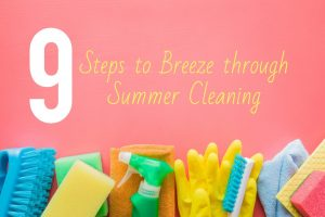 steps-to-breeze-through-summer-cleaning
